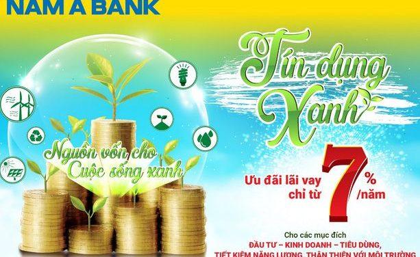 Ngân hàng Nam á ưu đãi lãi suất gói tín dụng xanh